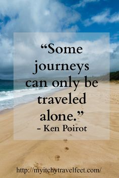 Travel Alone Quotes Interesting Travel Wanderlust …  Ride ✈  Pinterest  Wanderlust Soloing And