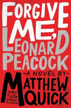 Forgive me, Leonard Peacock by Matthew Quick // A fucked up book written brilliantly if I ever read one. Ya Books, Good Books, Books To Read, Roman, Reading Lists, Book Lists, Reading Time, Happiness Therapy, Silver Linings