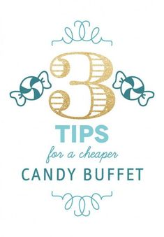 Planning to have a candy buffet but looking for ways to cut costs? Don't miss these money saving tips!