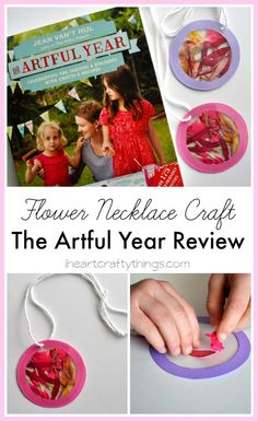 I HEART CRAFTY THINGS: Flower Necklace Craft for Kids from the book, The Artful Year.
