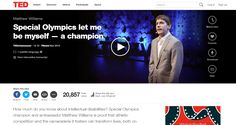 Special Olympics International Global Messenger Matthew Williams has been featured on TED