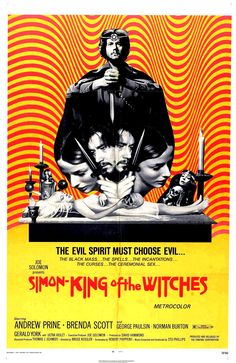 Simon, King of the Witches is actually a pretty funny film if you don't take it seriously which, unfortunately, audiences were encouraged to do. Released in 1971 with an ad campaign that made it look like a Manson Family sex party it crashed and burned at the box office. It has since attained cult status.