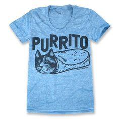 A tee for people who love cats as much as they love burritos.