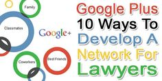 Google +: 10 Ways To Develop A Network For Lawyers:  Are You A Lawyer? Then You Should Must Have A Community And A Network. How Can You Do It With Your Expensive Time? Don't Worry, Here Is Google Plus For You. Know How Is It?  Article: www.exeideas.com/2014/01/develop-google-plus-network-for-lawyers.html  Tags: #Lawyer, #GooglePlusTips, #SocialTips, #Network, #Google, #GooglePlus Google Plus, Lawyers, Don't Worry, No Worries, Best Friends, Community, Tags, Best Freinds, Bestfriends