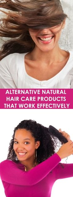 ALTERNATIVE NATURAL HAIR CARE PRODUCTS THAT WORK EFFECTIVELY