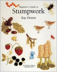 Beginner's Guide to Stumpwork Embroidery