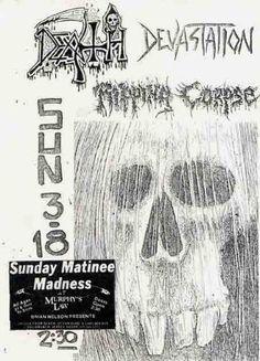 Death Metal Show (old flyer) Metal On Metal, Metal Bands, Black Metal, Rock Posters, Band Posters, Chuck Schuldiner, My Music Playlist, Concert Flyer, Extreme Metal