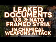 Storm Clouds Gathering   Leaked Documents: U.S. Framed Syria in Chemical Weapons Attack