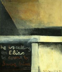 Colin McCahon, He is calling on Elias, 1959