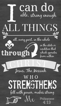 PHILIPPIANS 4:13 PRINTABLE ART I can do able, strong enough all things