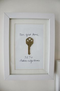 #marketingcontenidos #home #ideas #decoracion #homeideas Cute idea: framed key to first house or apartment. Im thinking of framing the key to our forever farm now that hubs is retiring from the army - our last house.http://pinterest.com/pin/505318020663852276/