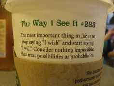 I have this very image saved on my comp from hs! I loveeeeeedd the old SB cups and loveeeeeee this quote!