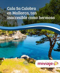 Cala Sa Calobra en Mallorca, tan inaccesible como hermosa   Visita con nosotros la #calaSaCalobra en #Mallorca, una de las #playas más inspiradoras y bonitas que existen en #España y en el mar Mediterráneo. #Destinos
