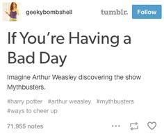 This quick way to lighten your mood: | 23 Perfect Thoughts Tumblr Has Had About The Weasleys