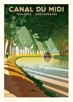 Canal Du Midi, Tourism Poster, Wreath Drawing, Vintage Landscape, Ville France, Art Deco Posters, Travel Illustration, Vintage Travel Posters, Vintage Images