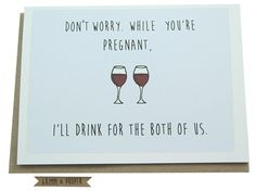 Funny Congratulations On Pregnancy Congrats Pregnant New Baby Humor Shower Card Wine Drinks Mom Best Friends
