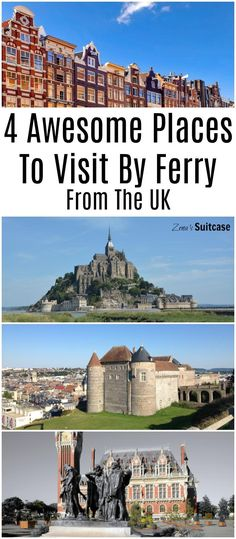 4 Awesome places to visit be ferry from the UK. Visiting Europe by ferry is an excellent option for travellers and can be the perfect start to a day trip or a European road trip. Find out more about taking the ferry to Calais, Dunkirk, Dieppe and Amsterda Europe Destinations, Europe Travel Tips, Holiday Destinations, Travel Uk, London Travel, Travel Guide, European Road Trip, European Travel, Backpacking Europe