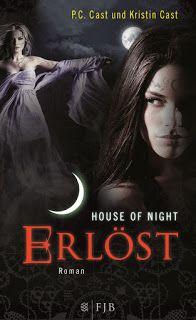 Tinas kleine Bücherwelt: Rezension Erlöst: House of Night 12 von P.C. Cast ...