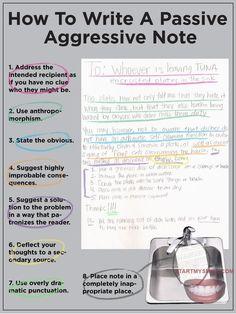 how to write a passive aggressive note. Hahaha