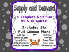 Supply and Demand Unit Plan - Includes Six Full Lesson Plans from Nick Samsal on TeachersNotebook.com (286 pages)  - This complete unit plan bundles together my six full lesson plans on supply and demand, and it comes with the accompanying unit materials.  The unit focuses on the principles of supply and demand, and it introduces students to related concepts.