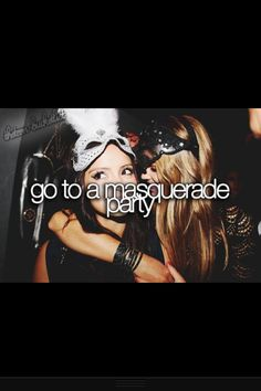 I have always wanted to go to a masquerade!! This is definitely in my bucket list! And with my best friend