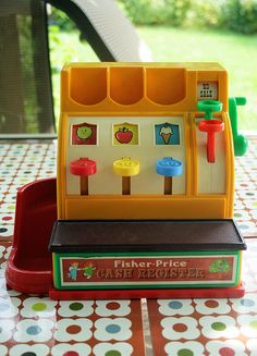 Fisher Price cash register. I loved this toy!