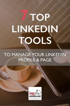 Are you using Linkedin to market your business? Do you want to use some Linkedin tools to manage your profile and page better? These top Linkedin tools will help you get the most out of Linkedin in a less amount of time. #socialmedia #socialmediamarketing