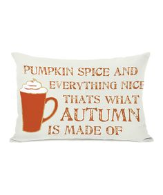 'Pumpkin Spice and Everything Nice' Throw Pillow