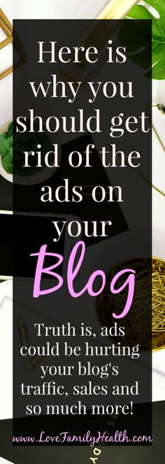 Here is why you should get rid of the ads on your blog…