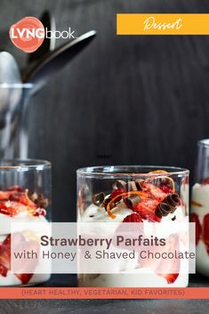 LVNGbook helps people living with chronic disease eat to manage their health and create a lasting lifestyle change. Strawberry Parfait, Strawberry Recipes, Fruit Recipes, Dessert Recipes, Cooking Recipes, Recipies, Yummy Treats, Sweet Treats, Yummy Food