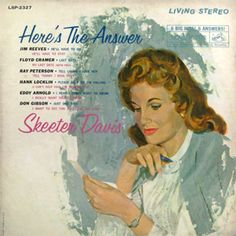 "Here's The Answer Skeeter Davis with the answer song to Don Gibson's ""Just One Time"". Songwriters were Don Gibson and Skeeter. Produced by Chet Atkins. Music Mix, Folk Music, Skeeter Davis, Jim Reeves, Chet Atkins, Bluegrass Music, Im Falling, All Songs, My Favorite Music"