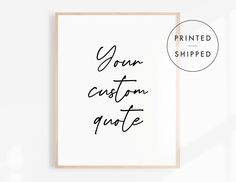Custom Quote Print, Black and White Poster, Typography Wall Art, Living Room Decor, Handwriting Print, Modern Wall Art, Minimalist Decor Minimalist Poster, Minimalist Decor, Quote Prints, Wall Art Prints, Black And White Posters, Mottos, Bar Signs, Typography Poster, Text You