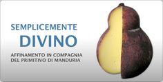 Perfetto da abbinare ai fusilloni Matt Monograno, il Caciocavallo ubriaco, affinato nel vino Primitivo di Manduria.