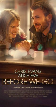 Directed by Chris Evans.  With Chris Evans, Alice Eve, Scott Evans, Emma Fitzpatrick. Two strangers stuck in Manhattan for the night grow into each other's most trusted confidants when an evening of unexpected adventure forces them to confront their fears and take control of their lives.