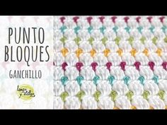 Tutorial Punto Bloques Ganchillo | Crochet - YouTube