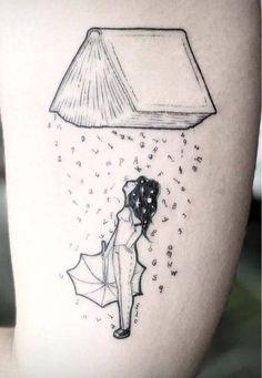 Tatoo girl and rain reading ❤ - Tattoos Mini Tattoos, Dream Tattoos, Future Tattoos, Love Tattoos, Beautiful Tattoos, Body Art Tattoos, New Tattoos, Small Tattoos, Tatoos