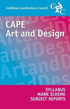 CAPE® Art and Design Syllabus, Specimen Paper, Mark Scheme and Subject Reports eBook