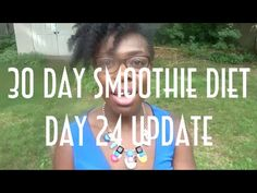 Day 24 Weigh In  The Finale of the 30 Day Smoothie Diet