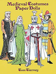 Medieval Costume Paper Dolls, Tierney, Dover have just been listed as Item DOV0021 at my Tias/Collectoronline site at http://www.donnaskorner.com.