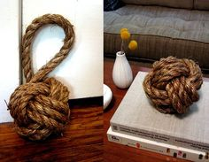 All you need to make one of these giant knot doorstops — for a fraction of the cost of purchasing one — are rope, scissors and a tennis ball.