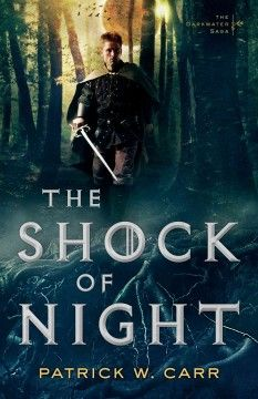 The shock of night / Patrick W. Carr.