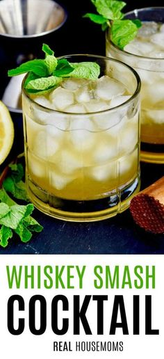 Whiskey Smash Cocktail. If you love whiskey, you are going to love this classic Whiskey Smash recipe. It comes together with only four ingredients, and it needs to be a staple in your cocktail rotation. #Realhousemoms #Cocktail #Whiskeysmash