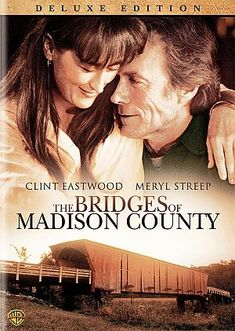 The Bridges Of Madison County (1995) Classic... Photographer Robert Kincaid wanders into the life of housewife Francesca Johnson, for four days in the 1960's.