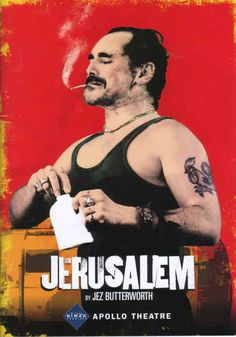 Jerusalem by Jez Butterworth | 32 Plays You Need To Read Before You Die