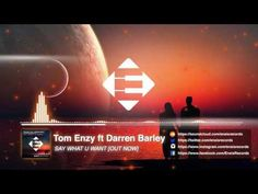 Tom Enzy  feat. Darren Barle - Say What U Want (Original Mix)[OUT NOW]