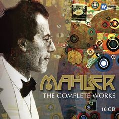 Mahler: The Complete Works - 150th Anniversary Box Set