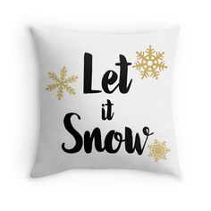 """Let It Snow 01"" Throw Pillows by indulgemyheart 