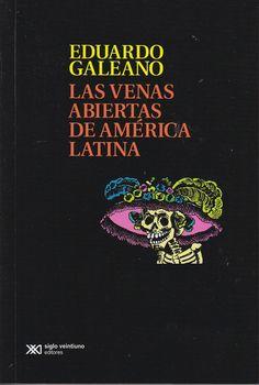 Las venas abiertas de América Latina - Eduardo Galeano. En el golpe de Estado del 27 de junio de 1973, Galeano fue encarcelado y obligado a abandonar Uruguay. Su libro Las Venas Abiertas de América Latina fue censurado por las dictaduras militares de Uruguay, Argentina y Chile.