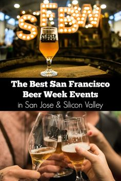 Some of this year's best San Francisco Beer Week events in San Jose & Silicon Valley // SF Beer Week 2016
