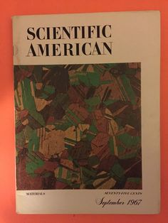 1967 Scientific American Magazine: Materials/Metals/Ceramics/Glass/Composite